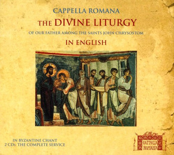 Divine Liturgy in English, The (Cappella Romana - CD)