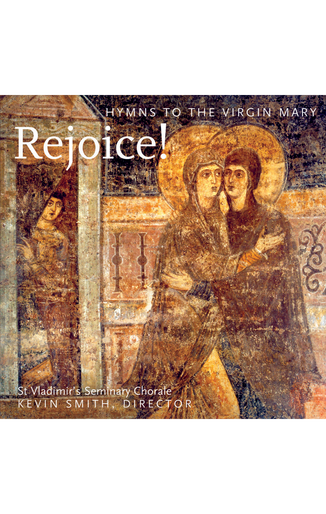 Rejoice! Hymns to the Virgin Mary