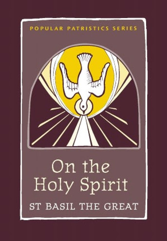 On the Holy Spirit: St. Basil the Great