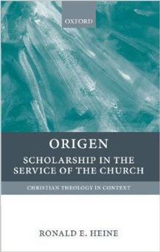 Origen: Scholarship in the Service of the Church