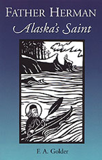 Father Herman: Alaska's Saint