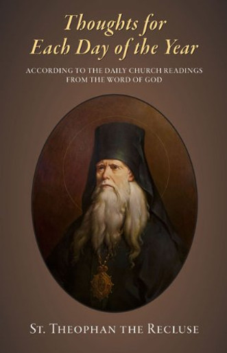 Thoughts for Each Day of the Year: According to the Daily Church Readings from the Word of God