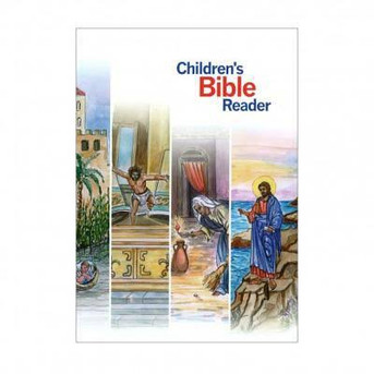 Children's Bible Reader - Illustrated Old & New Testaments