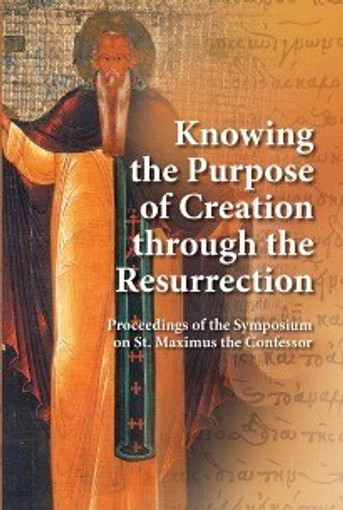 Knowing the Purpose of Creation Through the Resurrection
