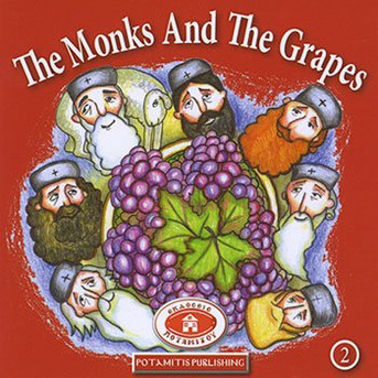 The Monks and the Grapes, Paterikon for Kids 2