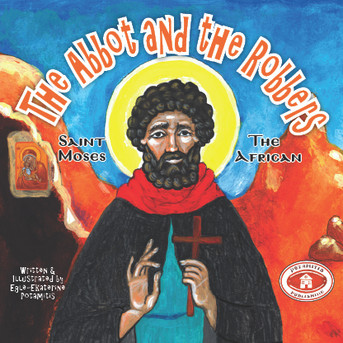 The Abbot and the Robbers - St. Moses the African, Paterikon for Kids 14
