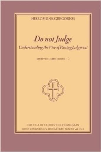 Do Not Judge - Understanding the Vice of Passing Judgement (Volume 3)