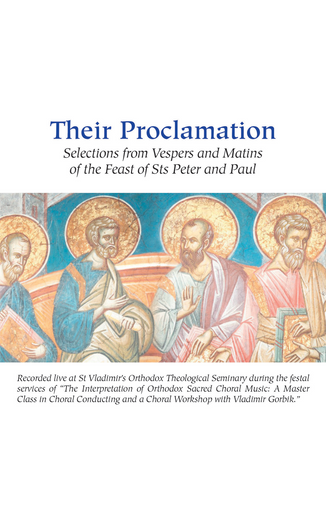Their Proclamation: Selections from Vespers and Matins of the Feast of Sts Peter and Paul
