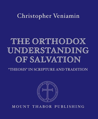 The Orthodox Understanding of Salvation
