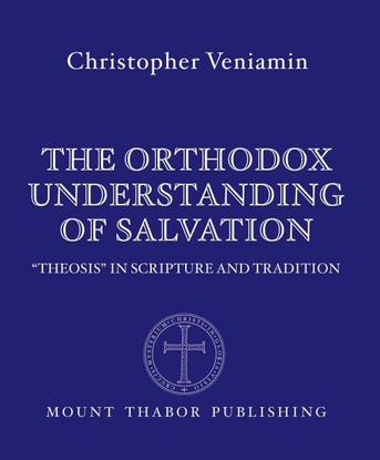 The Orthodox Understanding of Salvation