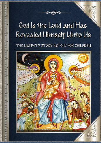 God is the Lord and Has Revealed Himself to Us - Nativity Story
