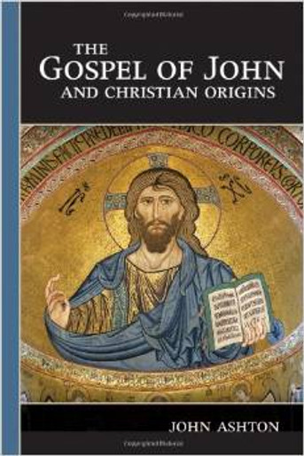 The Gospel of John and Christian Origins