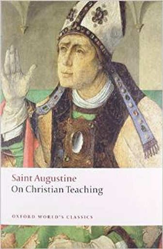 Saint Augustine: On Christian Teaching