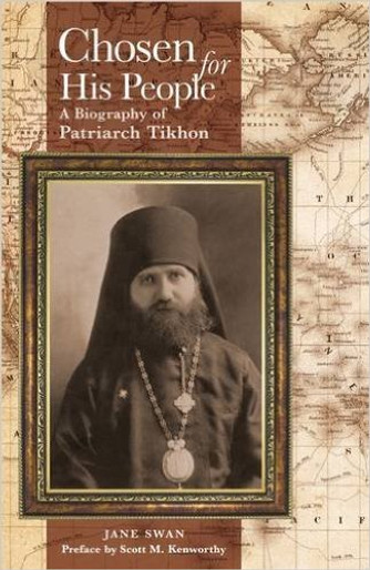 Chosen for His People - A Biography of Patriarch Tikhon