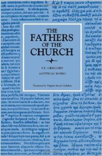The Fathers of the Church: St. Gregory of Nyssa, Ascetical Works