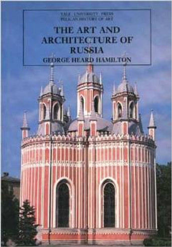 The Art and Architecture of Russia