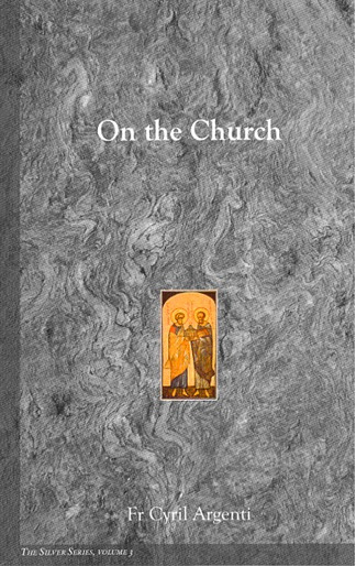 The Silver Series, Volume 3: On the Church