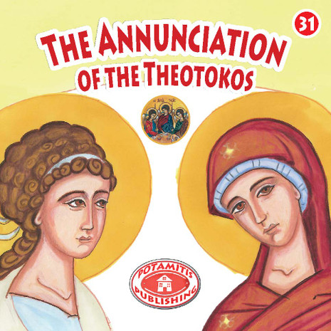 The Annunciation of the Theotokos, Paterikon for Kids 31