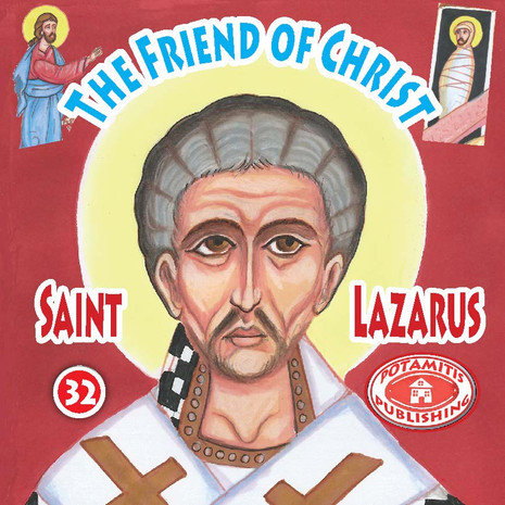 The Friend of Christ: Saint Lazarus, Paterikon for Kids 32