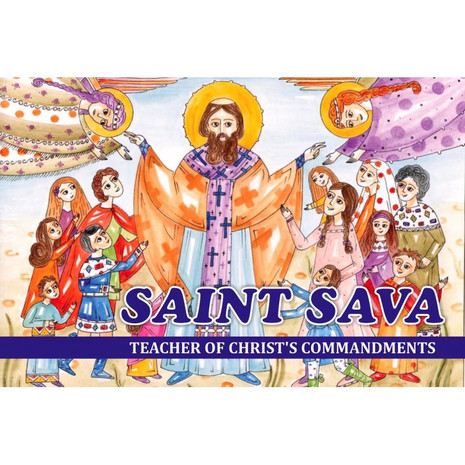 Saint Sava - Teacher of Christ's Commandments