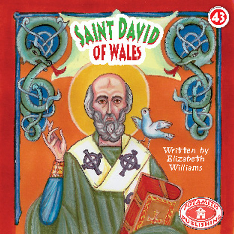 Saint David of Wales, Paterikon for Kids 43