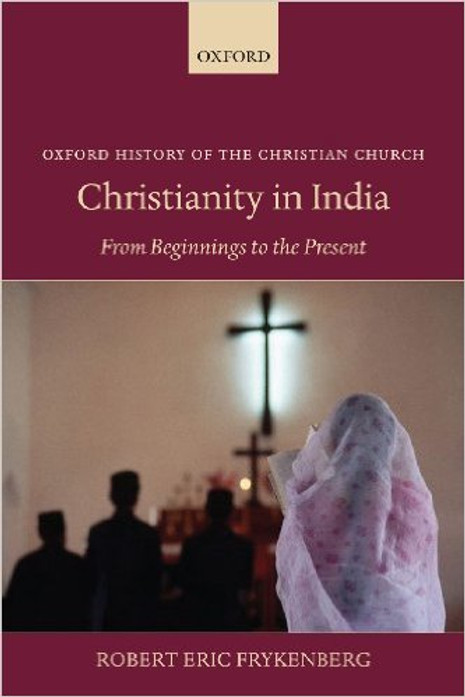 Christianity in India, From Beginnings to the Present