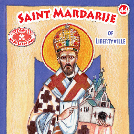 Saint Mardarije of Libertyville, Paterikon for Kids 44