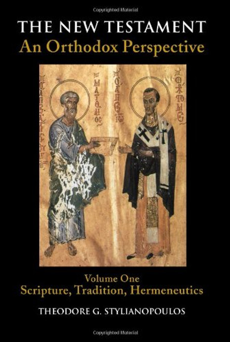 The New Testament: An Orthodox Perspective, Vol. 1