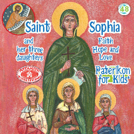 Saint Sophia and Her Three Daughters, Paterikon for Kids 48