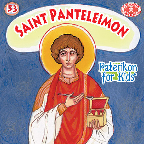 Saint Panteleimon, Paterikon for Kids 53