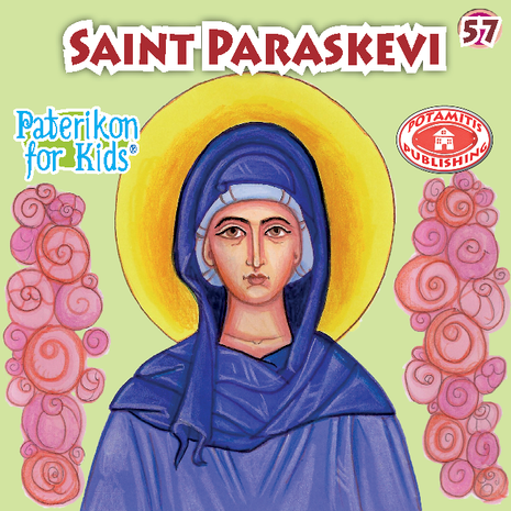 Saint Paraskevi, Paterikon for Kids 57