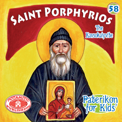 Saint Porphyrios, Paterikon for Kids 58