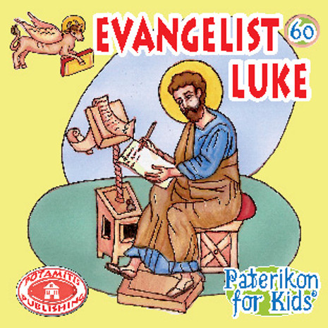 Evangelist Luke, Paterikon for Kids 60