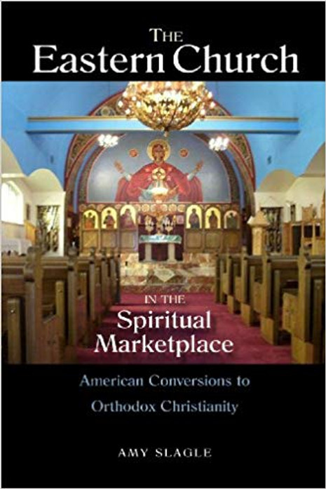 The Eastern Orthodox Church in the Spiritual Marketplace