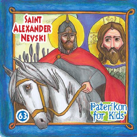 Saint Alexander Nevsky, Paterikon for Kids 63 (PB-SALNPO)