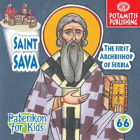 Saint Sava, The First Archbishop of Serbia, Paterikon for Kids 66 (PB-SASAPO)