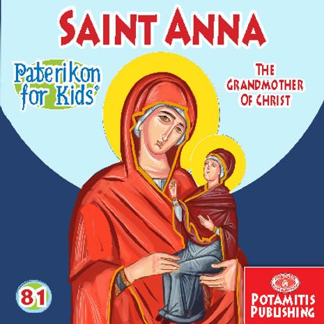 Saint Anna the Grandmother of Christ, Paterikon for Kids 81 (PB-SANNPO)