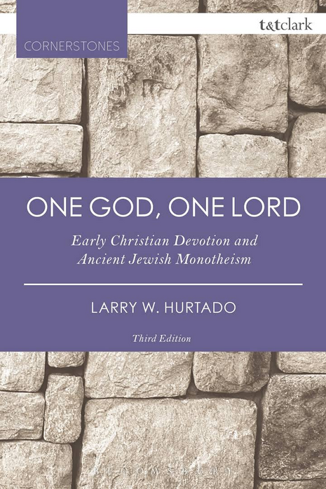 One God, One Lord: Early Christian Devotion and Ancient Jewish Monotheism