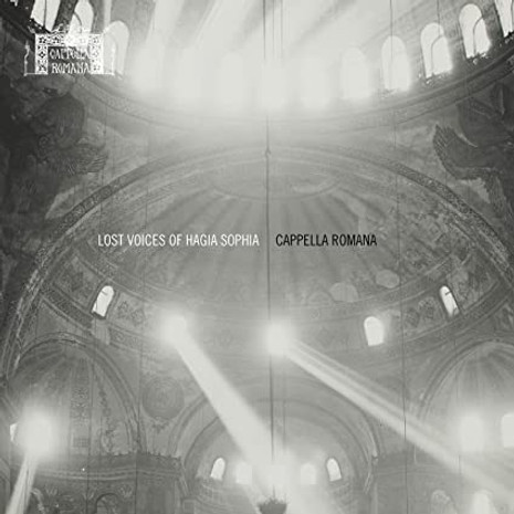 Lost Voices of Hagia Sophia