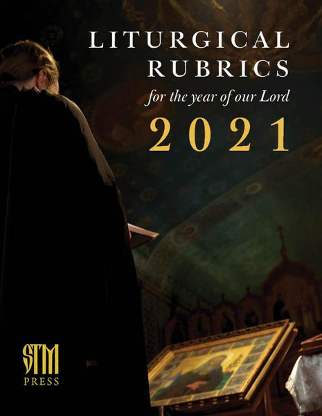 2021 Liturgical Calendar and Rubrics
