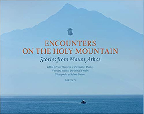 Encounters on the Holy Mountain - Stories from Mt. Athos