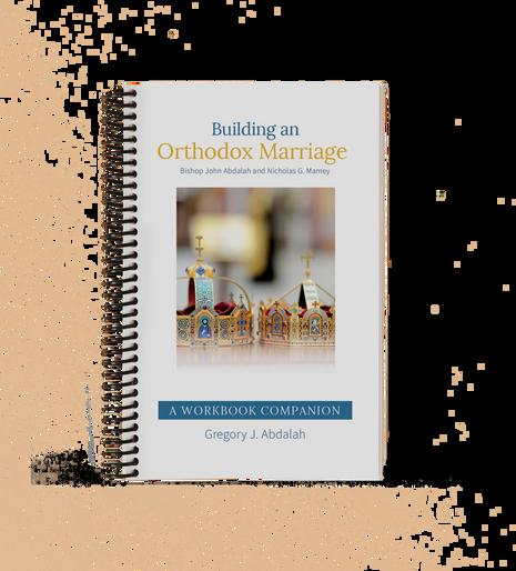 Building an Orthodox Marriage - A Workbook Companion