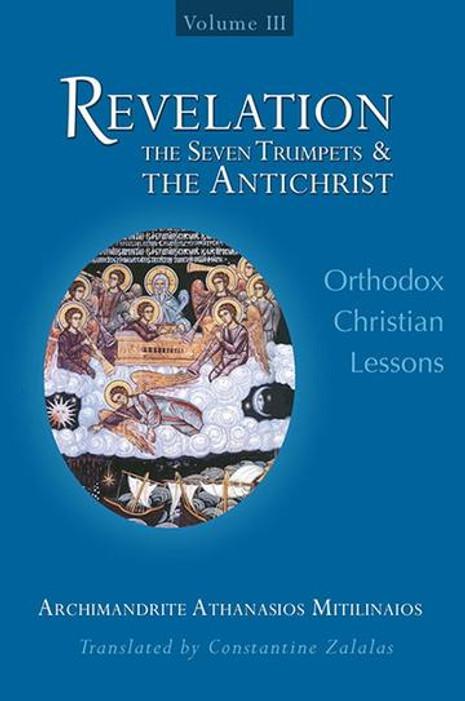 Revelation: The Seven Trumpets & the Antichrist (Volume III)