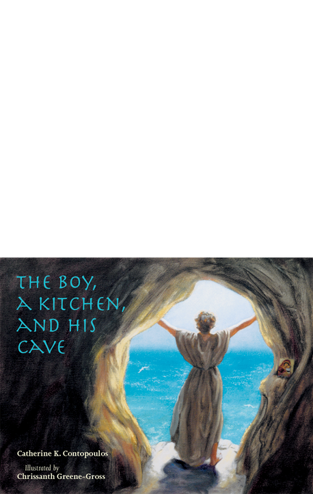 Boy, A Kitchen, and His Cave, The [hardcover]