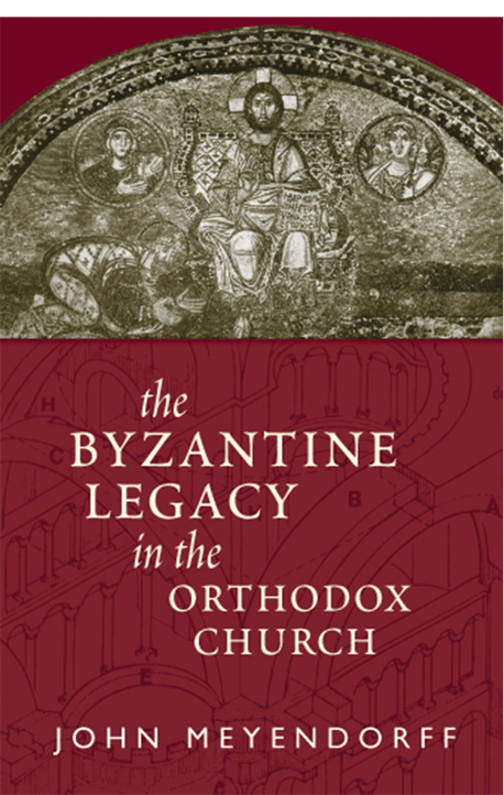 Byzantine Legacy in the Orthodox Church, The