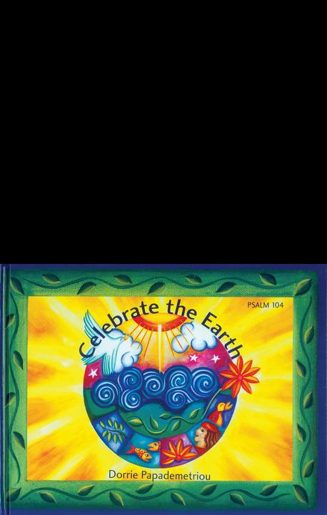 Celebrate the Earth [hardcover]