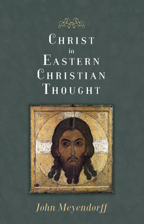 Christ in Eastern Christian Thought