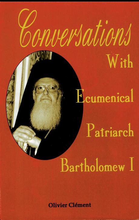 Conversations with Ecumenical Patriarch Bartholomew I