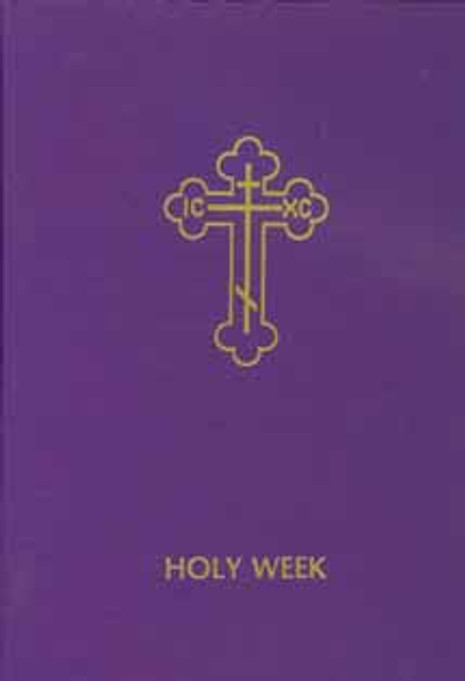 Holy Week, vol. I [hardcover]