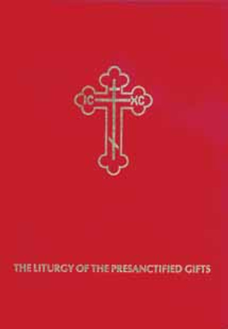 Liturgy of the Presanctified Gifts, The [hardcover]